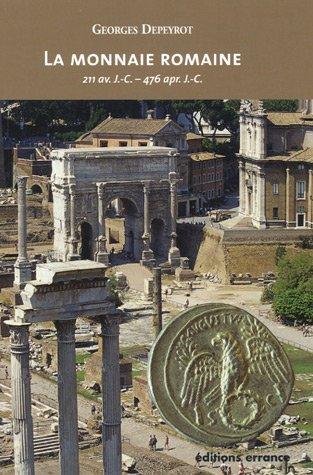 9782877723305: la monnaie romaine
