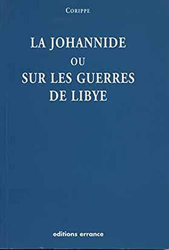 9782877723404: la johannide ou sur les guerres de Libye