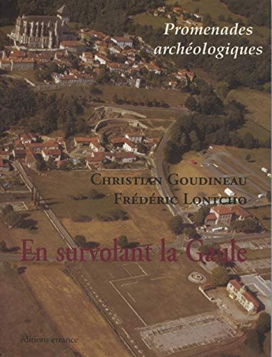 promenade archéologique en Gaule: Frédéric Lontcho