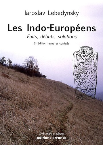 9782877723961: Les Indo-Européens (French Edition)