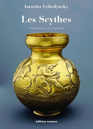 9782877724302: Les Scythes (French Edition)