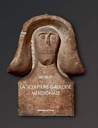 la scupture gauloise meridionale: Michel Py