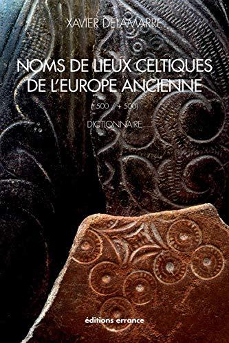 9782877724838: Noms de lieux celtique de l'Europe ancienne (-500 / +500) : Dictionnaire