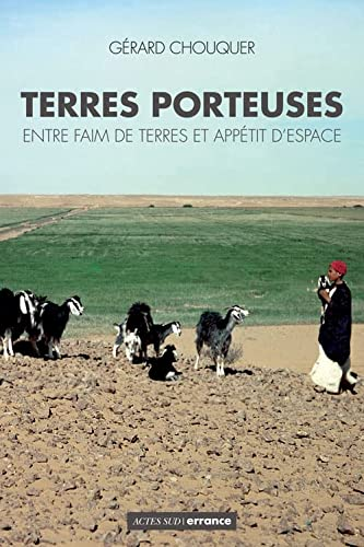 Terres porteuses (French Edition): Chouquer G�©rard