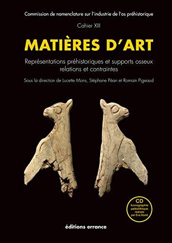 Matières d'Art. Représentations préhistoriques et supports osseux, ...