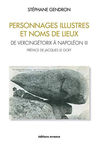 Personnages illustres et noms de lieux: Stephane Gendron