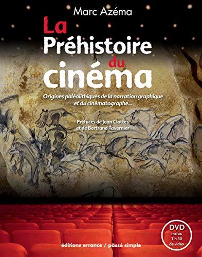 9782877725576: La Préhistoire du cinéma : Origines paléolithiques de la narration graphique et du cinématographe (1DVD)