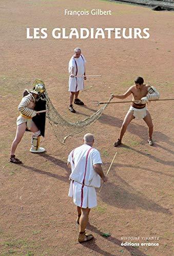 9782877725729: les Gladiateurs