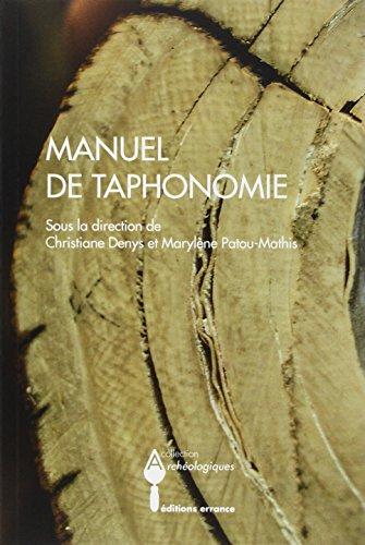 Manuel de Taphonomie.: Christiane Denys, Marylène Patou-Mathis