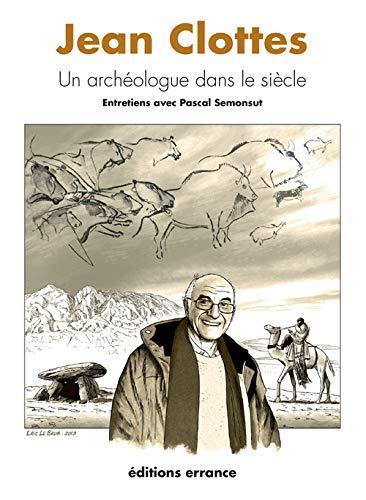 Jean Clottes: Pascal Semonsut