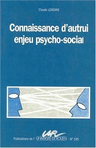 9782877750516: Connaissance d'autrui, enjeu psycho-social