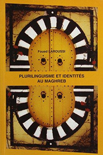 9782877752282: Plurilinguisme et identités au Maghreb