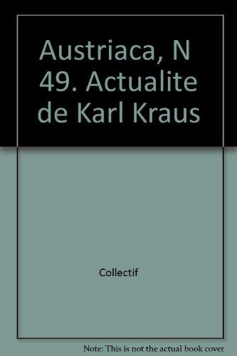 9782877752794: Austriaca, numéro 49 : actualité de Karl Kraus