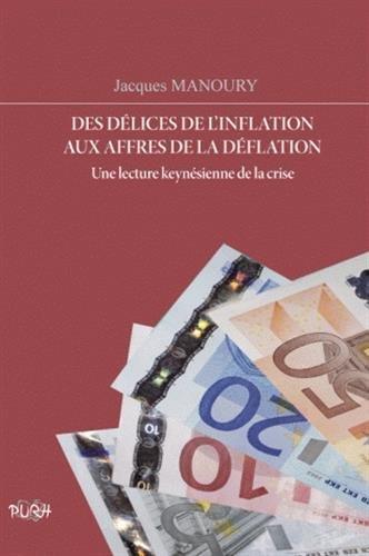Des délices de l'inflation aux affres de: Jacques Manoury