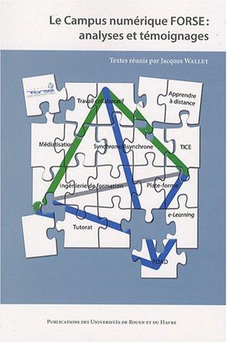 9782877754316: Le Campus numérique FORSE : analyses et témoignages