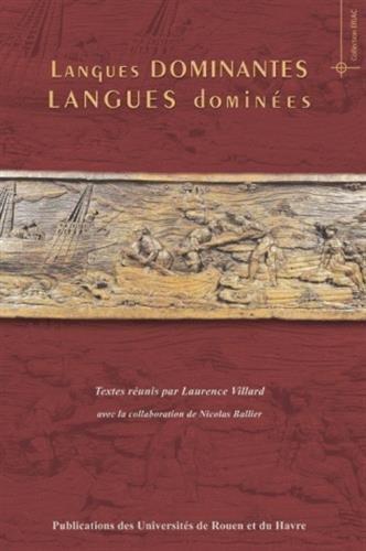 Langues dominantes, langues dominées: Laurence Villard; Nicolas