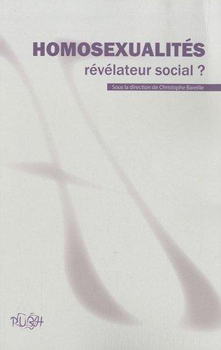 9782877754842: Homosexualités : révélateur social ?