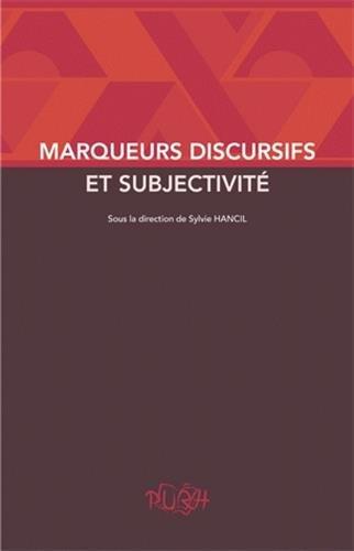 9782877755191: Marqueurs Discursifs et Subjectivite