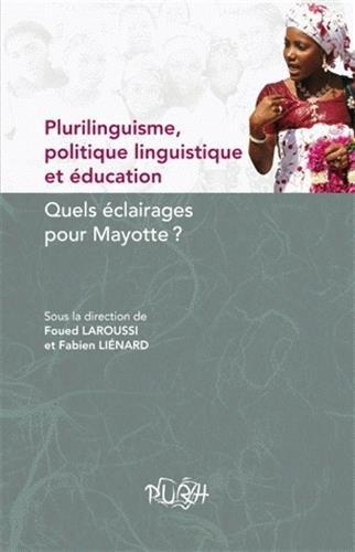 9782877755306: Plurilinguisme, Politique Linguistique et Education. Quels Eclairages pour Mayotte ?