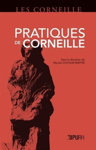 9782877755375: Pratiques de Corneille