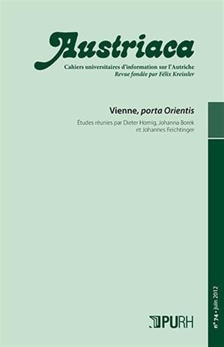 9782877755610: Austriaca, N 74/Juin 2012. Vienne, Porta Orientis