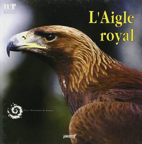 9782877852852: L'Aigle royal