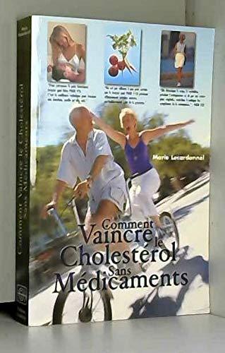 9782877862943: Comment vaincre le cholestérol sans médicaments