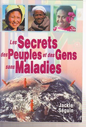 9782877863001: LES SECRETS DES PEUPLES ET DES GENS SANS MALADIES