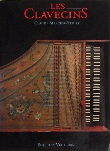 Les clavecins Mercier-Ythier, Claude