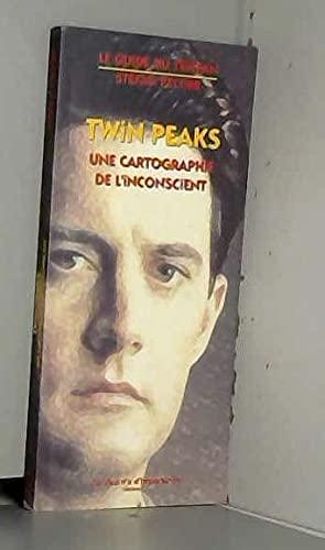 9782877950343: Twin Peaks : Une cartographie de l'inconscient