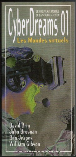 CYBERDREAMS 01 : LES MONDES VIRTUELS