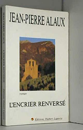 9782877970426: L'encrier renverse : roman