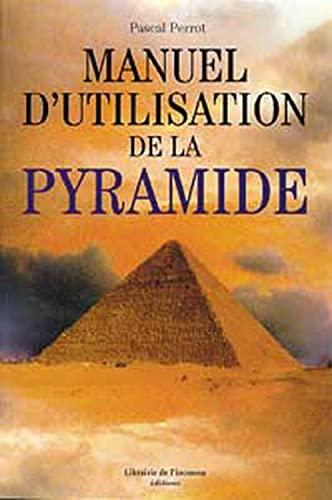 Manuel d'utilisation de la pyramide: Pascal Perrot