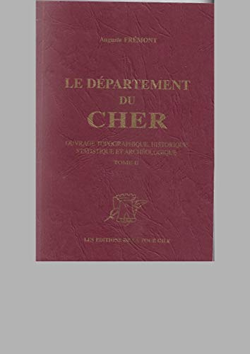 Le département du Cher : Ouvrage topographique,: Frémont, Auguste