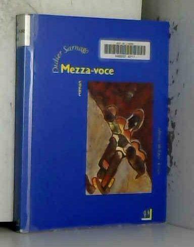 9782878060126: Mezza-voce (French Edition)
