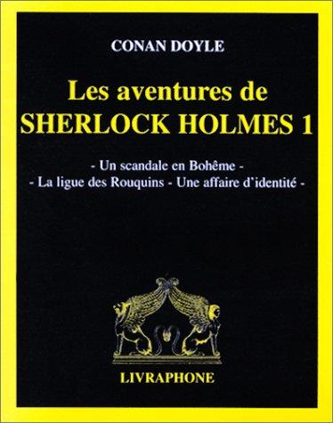 9782878090291: Les Aventures de Sherlock Holmes, tome 1 : Un scandale en bohême - La Ligue des rouquins - Une affaire d'identité (coffret 2 cassettes)