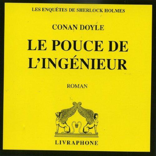 Le Pouce de l'ingénieur (coffret 1 CD): Doyle, Arthur Conan