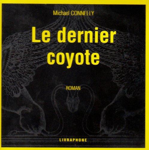 9782878093438: Le Dernier coyotte (coffret 11 CD)