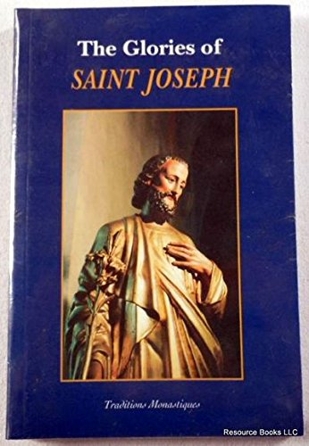 9782878100310: The Glories of Saint Joseph