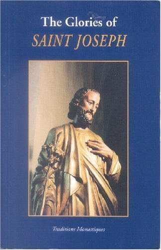 9782878100433: The Glories of Saint Joseph