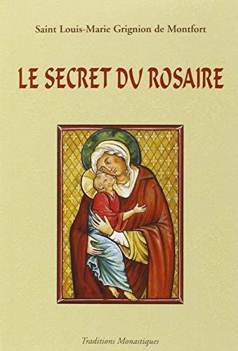 9782878100525: Le secret admirable du très saint Rosaire : Pour se convertir et se sauver
