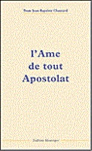9782878100556: L'Ame de tout Apostolat