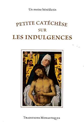 9782878100716: Petite catéchèse sur les indulgences