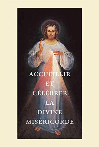 9782878101171: Accueillir et célébrer la divine miséricorde