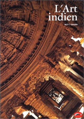 L'Art indien. Traduit de l'anglais par F. Lévy-Paolini et B. Turle.: CRAVEN (Roy C...