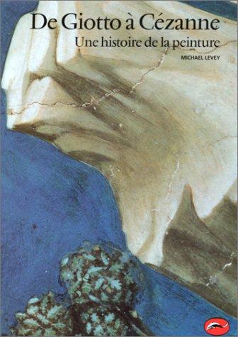 9782878111019: De Giotto à Cézanne, une histoire de la peinture