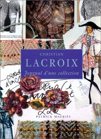 9782878111118: Christian Lacroix : Journal d'une collection
