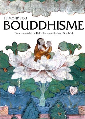 9782878111569: Le Monde du Bouddhisme