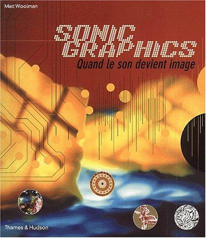 Sonic graphics: Woolman, Matt