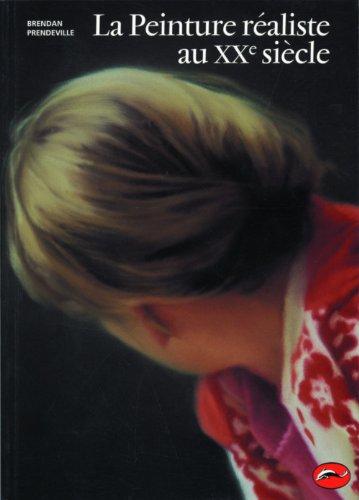 9782878111927: La peinture r�aliste au XXe si�cle